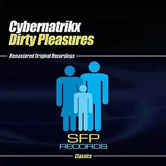 Cybernatrikx - Dirty Pleasure [CD] USA import