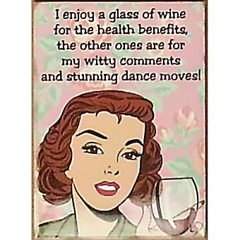 I Enjoy A Glass Of Wine.. Funny Small Steel Sign 200Mm X 150Mm