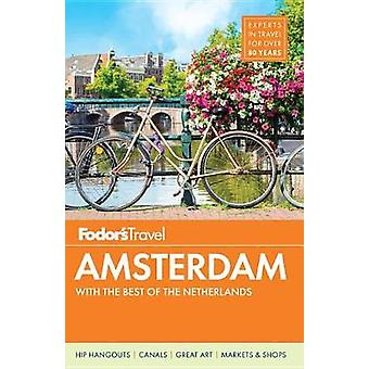 Fodor's Amsterdam by Fodor's Travel Guides - 9780147547002 Book