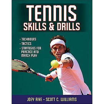 Tennis Skills & Drills by Joey Rive - Scott C. Williams - 97807360830