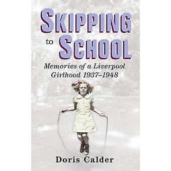 تخطي إلى المدرسة-مذكرات الصبايا ليفربول-1937-1948 بالقيام