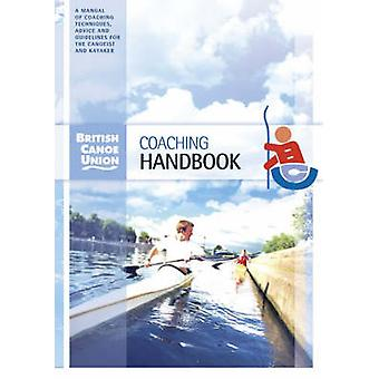 British Canoe Union Coaching Handbook by British Canoe Union - Franco