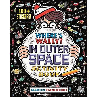 Where's Wally? In Outer Space - Activity Book by Martin Handford - 978