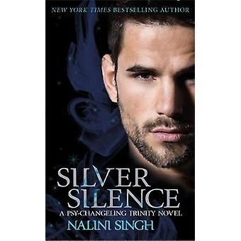 Silber-Stille - Buch 1 von Nalini Singh - 9781473217591 Buch