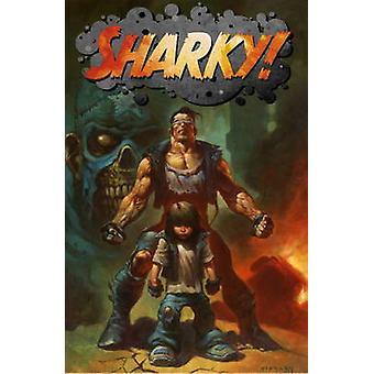 Sharky da Dave Elliott - Alex Horley - 9781782760184 libro