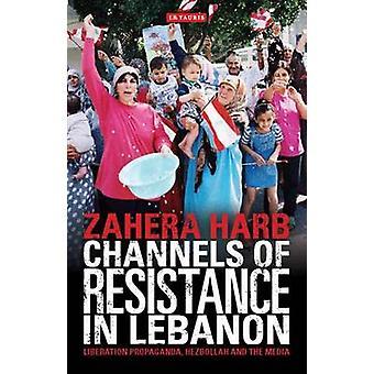 Kanalen van resistentie in Libanon - bevrijding Propaganda - Hezbollah