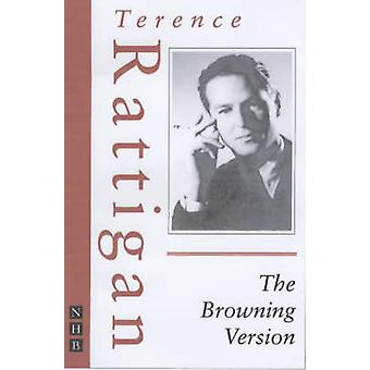 The Browning Version (New edition) by Terence Rattigan - 978185459710