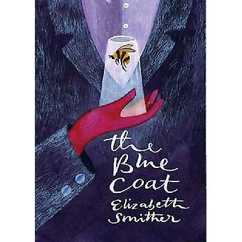 The Blue Coat by Elizabeth Smither - 9781869407360 Book