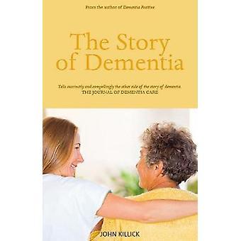 Historien om demens av John Killick - 9781912147052 bok