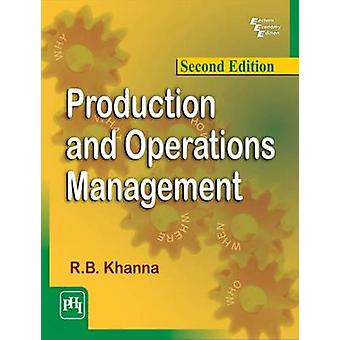Production and Operations Management (2nd Revised edition) by R. B. K