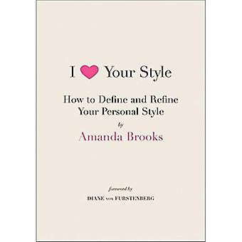 I Love Your Style