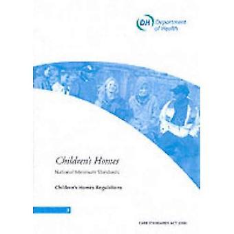 Children's Homes: National Minimum Standards