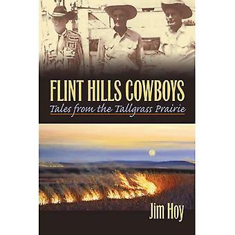 Flint Hills Cowboys: Tales of the Tallgrass Prairie