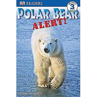 Polar Bear Alert! (DK Readers: Level 3)