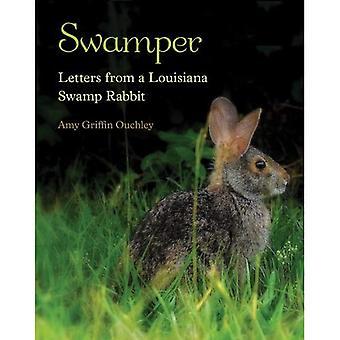 Swamper: Lettres d'un lapin de marais de la Louisiane