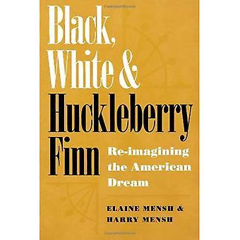 Schwarz, weiß und Huckleberry Finn: Re-imagining des amerikanischen Traums