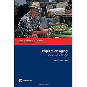 Vieillissement de la population: Est de l'Amérique latine prête?