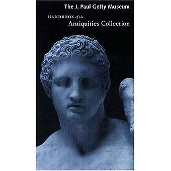The J. Paul Getty Museum Handbook of the Antiquities Collection (Getty Trust Publications: J. Paul Getty Museum)