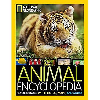 Nationella geografiska djur encyklopedi: 2500 djur med foton, kartor och mycket mer!