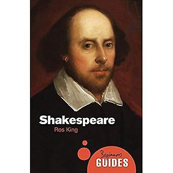 Shakespeare: Un Guide pour débutants (Guides du débutant) (Guide débutants