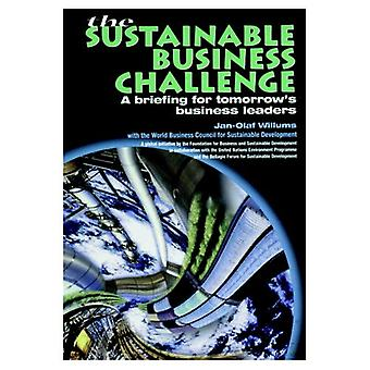 The Sustainable Business Challenge: A Briefing for Tomorrow's Business Leaders (Foundation for Business & Sustainable...
