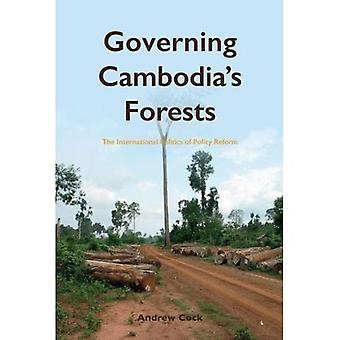 Governing Cambodia's Forests: The International Politics of Policy Reform (NIAS Monographs)