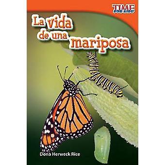La Vida de una Mariposa by Dona Herweck Rice - 9781433344206 Book