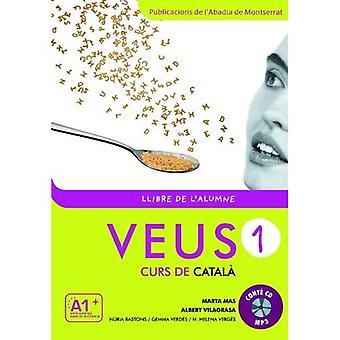 Veus-1. Curs de catala (Llibre de l'alumne) nova edicio