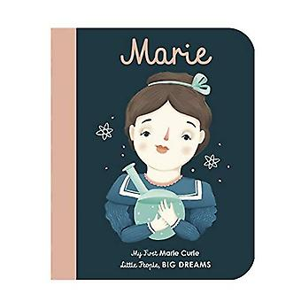 Marie Curie: My First Marie Curie (Little People,� BIG DREAMS) [Board book]