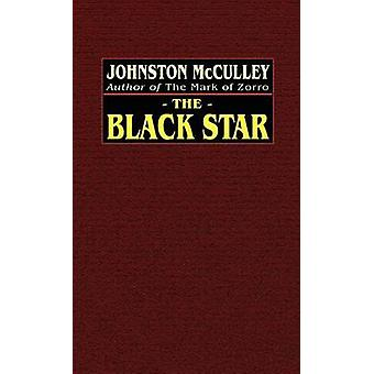 The Black Star by McCulley & Johnston