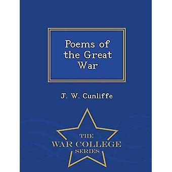 Gedichte aus der großen Krieg War College-Serie von Cunliffe & J.w.
