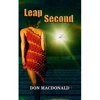 Leap Second by MacDonald & Don