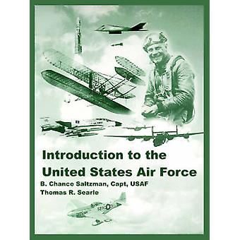 Introduction to the United States Air Force by Saltzman & B. & Chance