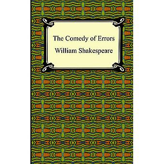The Comedy of Errors by Shakespeare & William