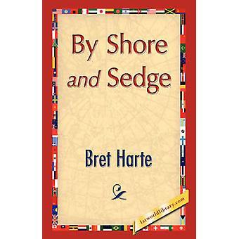 Door Shore en zegge door de & Bret Harte