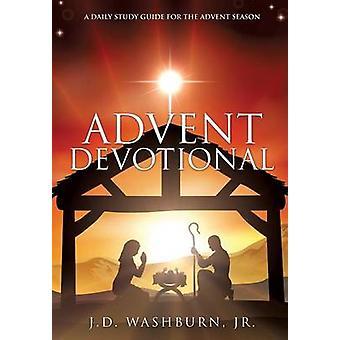 Avènement de dévotion par Washburn & Jr. J. D.