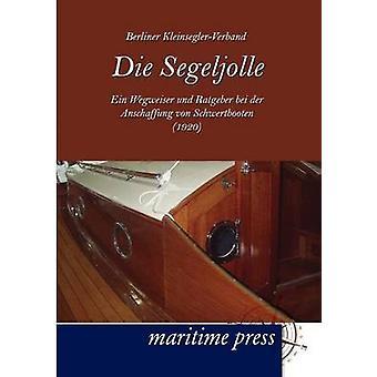 Die Segeljolle by Berliner Kleinseglerverband