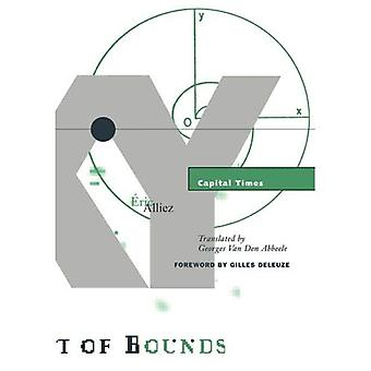 Capital Times: Tales from the Conquest of Time (Theory Out of Bounds)