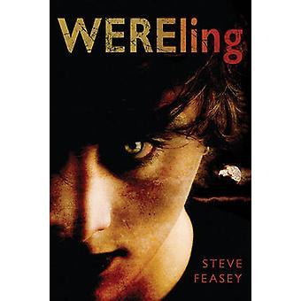 WEREling by Steve Feasey - 9780312596125 Book