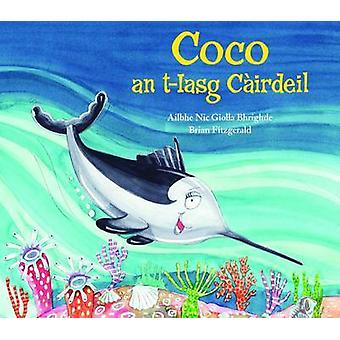 Coco an T-Iasg Cairdeil by Ailbhe Nic Giolla Bhrighde - Brian Fitzger