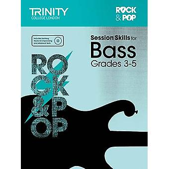 Session Skills for Bass Grades 3-5 by Trinity College London - 978085