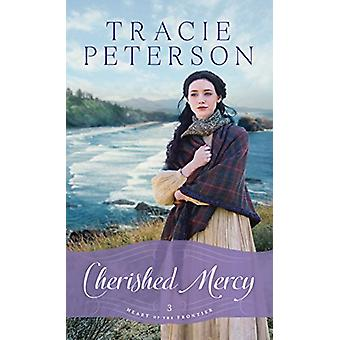 Cherished Mercy by Tracie Peterson - 9781432842109 Book