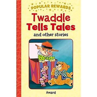 Twaddle Tells Tales - 9781782701507 Book