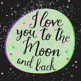 I Love You to the Moon and Back - 9781849539180 Book