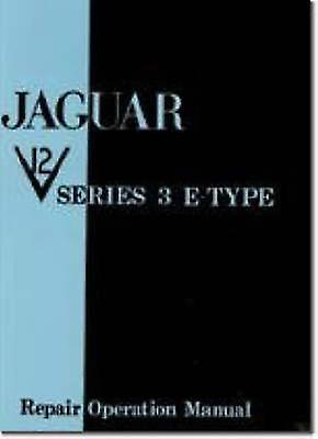 Jaguar E Type V12 Series 3 Workshop Manual (New edition) by Brookland