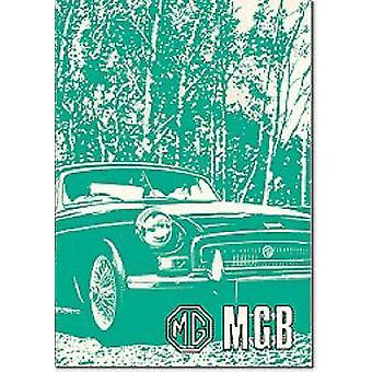 MG MGB Tourerand GT - Owners' Handbook by Brooklands Books Ltd - 97818