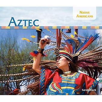 Aztec by Sarah Tieck - 9781624035760 Book