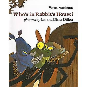 Who's in Rabbit's House? by Verna Aardema - Leo Dillon - Diane Dillon