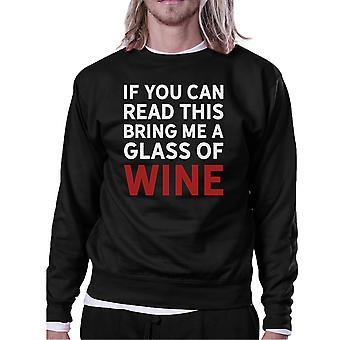 If You Can Read This Wine Sweatshirt Humorous Round Neck Fleece