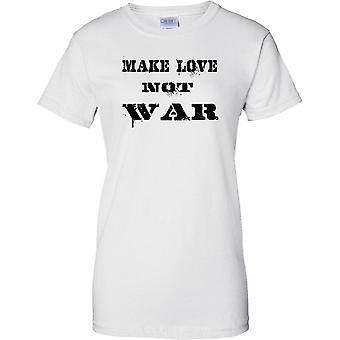 Make Love Not War - Anti War Statement - Funny Peace - Ladies T Shirt